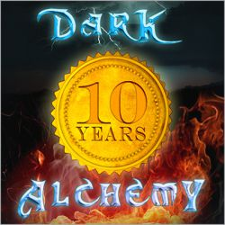 10 years Dark Alchemy