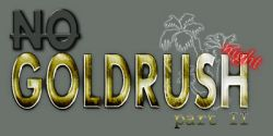 No Goldrush Night - part 2