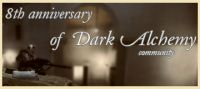 Dark Alchemy 8th birthday!