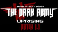 The Dark Army: Uprising - Patch 1.1