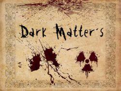Dark Matters - SP Map Mission