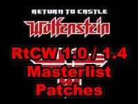Masterlist Patch for RtCW 1.0 + 1.4b