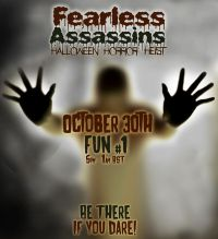 =F|A= Fearless Assassins Halloween Horror Heist