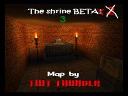 The Shrine Beta 3