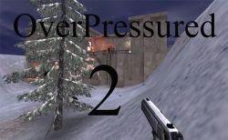 OverPressured 2