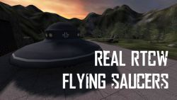 RealRtCW - Flying Saucers