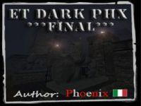 ET Dark PHX Final